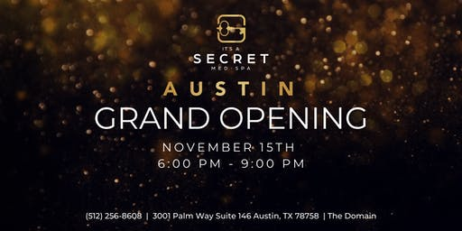 It's A Secret Med Spa: Grand Opening Event
