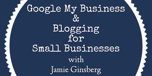 Google My Business & Blogging