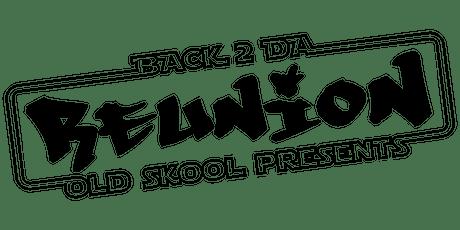 Back 2 da old skool presents REUNION (Flitwick) tickets