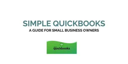 Simple QuickBooks: A Guide for Small Business Owners