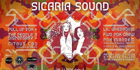 Pull Up PDX + The People's Dispensary present Sicaria Sound (UK) tickets
