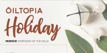 Leesburg ŌILtopia - SYMPHONY OF CELLS  HOLIDAY PRESENTATION