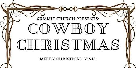 The Summit Church | Cowboy Christmas tickets
