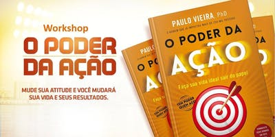 WORKSHOP O PODER DA AÇÃO 18/11/2019 - Beneficente para Casa Santa Gemma