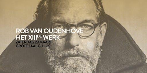 Rob Van Oudenhove | Het XIIIde werk - Melle