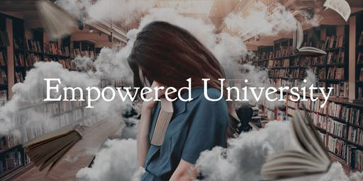 Empowered University Information Session