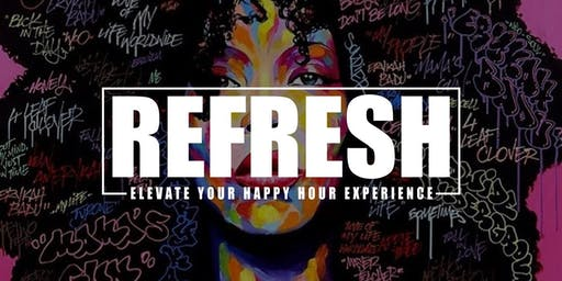 "REFRESH ""A Evening Of Hip Hop.R&B & Neo Soul"""