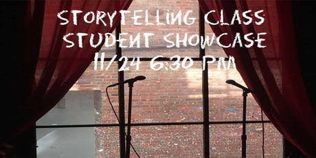 Storytelling Class Fall Student Showcase tickets