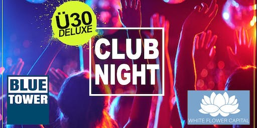 Ü30 Deluxe Clubnight