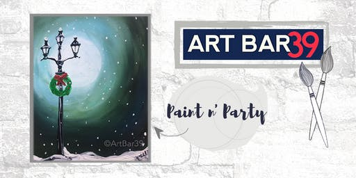 Paint & Sip | ART BAR 39 | Public Event | Christmas Lamp Post