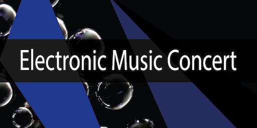 Electronic Music Concert - Free Event