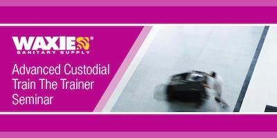 Advanced Custodial Train the Trainer Seminar