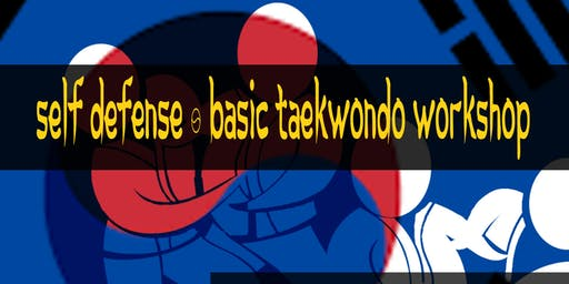 Self Defense & Basic Taekwondo