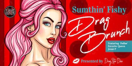 Sumthin' Fishy Drag Brunch - November 24th tickets