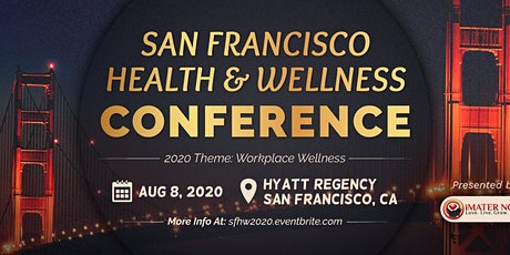 San Francisco Health and Wellness Conference tickets
