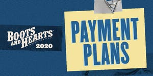 Boots and Hearts 2020 - Early Bird Payment Plan