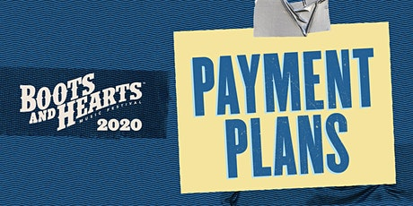 Boots and Hearts 2020 - Early Bird Payment Plan  tickets