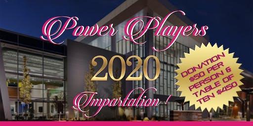 POWER PLAYERS 2020 IMPARTATION!