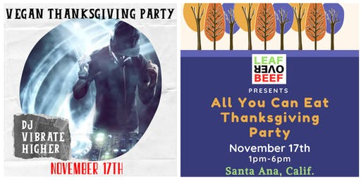 Vegan Thanksgiving Party  - ALL YOU CAN EAT -