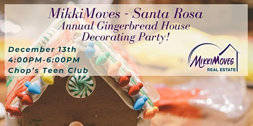 MikkiMoves Santa Rosa's 3rd Annual Gingerbread House Decorating Party