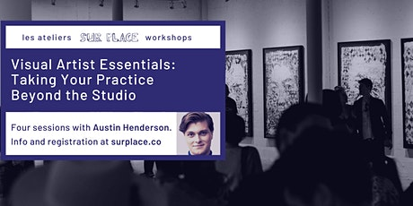 Visual Artist Essentials: Taking Your Practice Beyond the Studio tickets