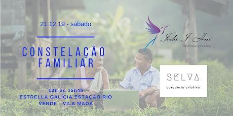 WORKSHOP DE CONSTELAÇÃO FAMILIAR COM IEDA I. HAI  &  CURADORIA SELVA tickets