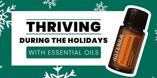 Thriving During the Holidays with Essential Oils
