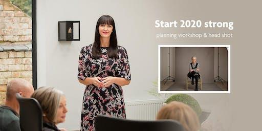 Start 2020 strong planning workshop & head shot