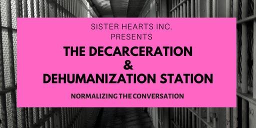 The Decarceration and Dehumanization Station