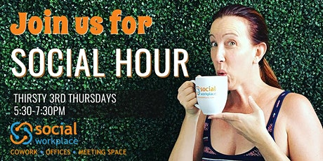 Social Hour: Thirsty 3rd Thursday 2020 tickets