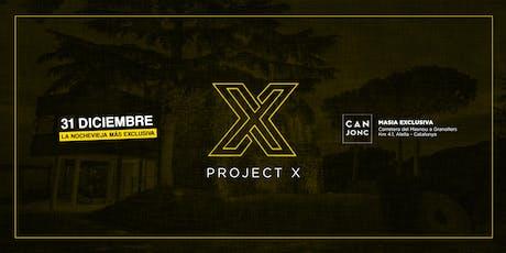 Project X entradas