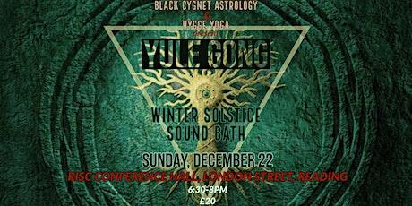 Winter Solstice Yule Gong Bath  tickets