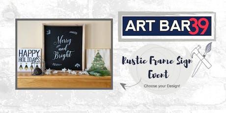 Make a Rustic Large Framed Sign | Art Bar 39 Alexandria Public Event tickets