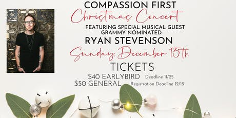 Compassion First Christmas Concert with Ryan Stevenson tickets