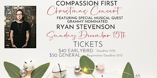 Compassion First Christmas Concert with Ryan Stevenson