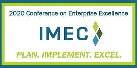2020 IMEC Conference on Enterprise Excellence tickets
