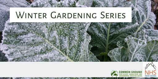 Winter Gardening Series 2020