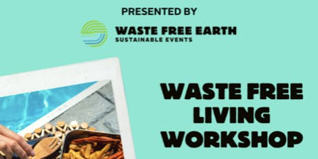 Lunch & Learn: Waste Free Living