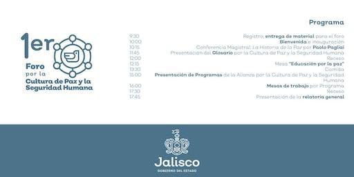 Primer Foro por la Cultura de Paz y la Seguridad Humana Jalisco 2019