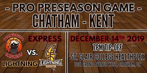 Chatham Preseason Game- Windsor Express vs. London Lightning