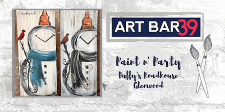 Glenwood Public Paint & Sip   ART BAR 39 & Duffy's   Rustic Snowman on Wood tickets