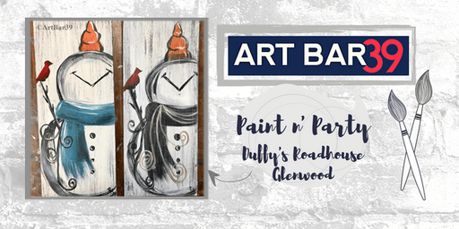 Glenwood Public Paint & Sip | ART BAR 39 & Duffy's | Rustic Snowman on Wood