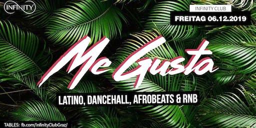 Me Gusta - Reggaeton, Afro & RnB // Infinity Graz