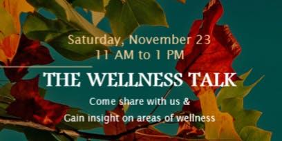 The Wellness Talk II