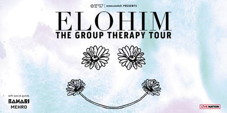 Elohim - The Group Therapy Tour tickets