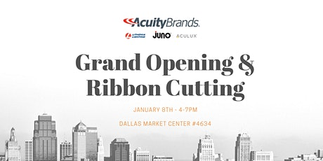 Acuity Brands /Dallas Market - Ribbon Cutting Ceremony tickets