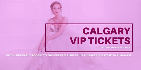 Opportunity Bridal VIP Early Access Calgary Pop Up Wedding Dress Sale tickets