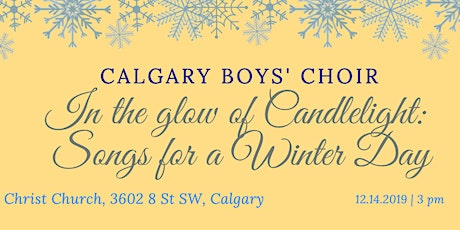 "Calgary Boys' Choir  ""In the Glow of Candlelight: Songs for a Winter Day"" tickets"