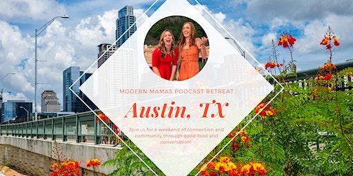 Modern Mamas Retreat - Austin