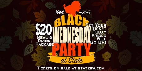 Black Wednesday Party at STATE tickets
